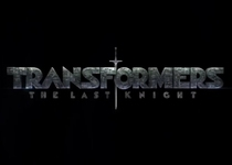 - Transformers: The Last Knight