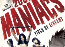- 2001 Maniacs: Field of Screams