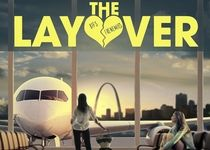- The Layover